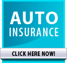 Auto Insurance >> CLICK HERE NOW!