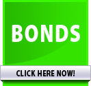 Bonds >> CLICK HERE NOW!