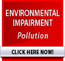 ENVIRONMENTAL IMPAIRMENT - Pollution >> CLICK HERE NOW!