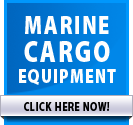 Marine Cargo Equipment >> CLICK HERE NOW!